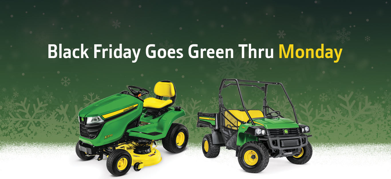 Black Friday Goes Green Thru Monday product grouping of X370 lawn tractor and 825i utility vehicle
